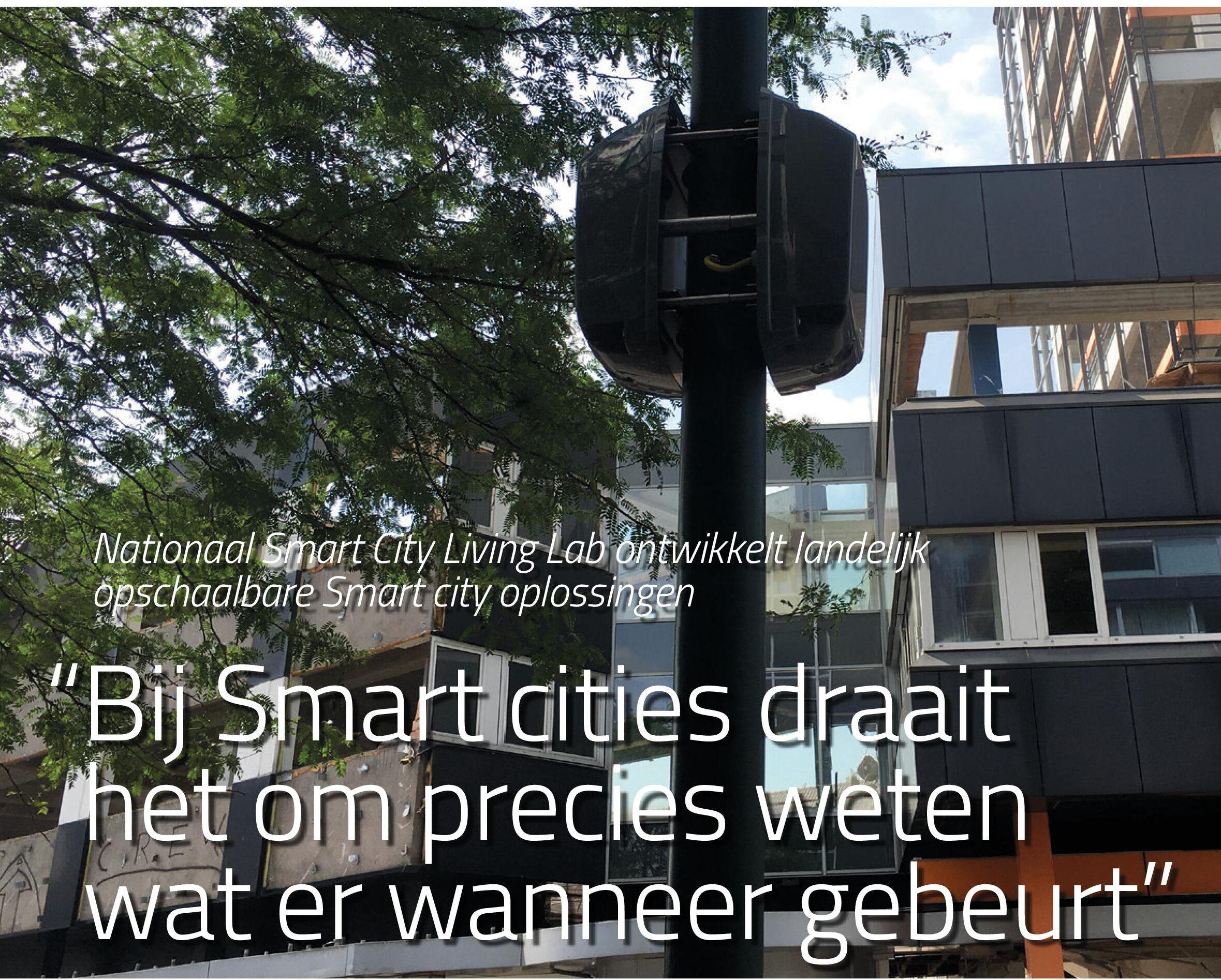 Nationaal Smart City Living Lab ontwikkelt landelijk opschaalbare Smart city oplossingen